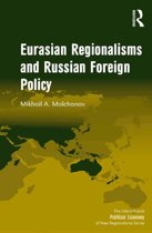Eurasian Regionalisms and Russian Foreign Policy