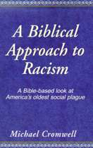 A Biblical Approach to Racism