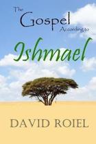 The Gospel According to Ishmael