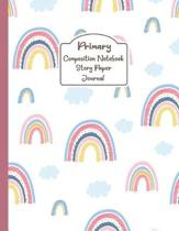 Primary Composition Notebook Story Paper Journal: Cutie Rainbows in the sky: Primary Composition Notebook Story Paper Journal with Writing Sheets for