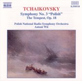 Tchaikovsky: Symphony No 3, The Tempest / Antoni Wit