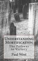 Understanding Mortification