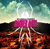 Danger Days-The True Lives