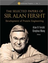 Selected Papers Of Sir Alan Fersht, The