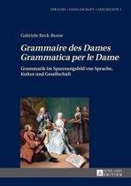 'Grammaire des Dames'-'Grammatica per le Dame'