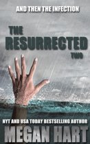 The Resurrected Two