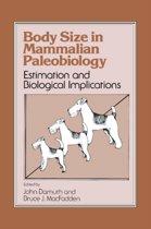 Body Size in Mammalian Paleobiology