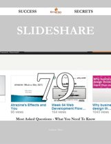 SlideShare 79 Success Secrets - 79 Most Asked Questions On SlideShare - What You Need To Know