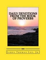 Daily Devotions from the Book of Proverbs