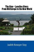 The Stoy-Lavallee Story: From Old Europe to the New World