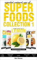 Essential Natural Uses Of....SUPER FOODS Collection 1