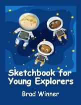 Sketchbook for Young Explorers