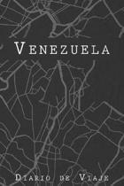 Diario De Viaje Venezuela: 6x9 Diario de viaje I Libreta para listas de tareas I Regalo perfecto para tus vacaciones en Venezuela