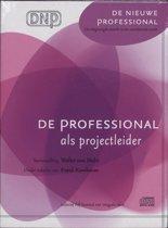 De professional als projectleider (luisterboek)