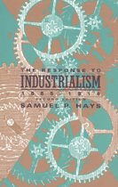 The Response to Industrialism, 1885-1913