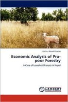 Economic Analysis of Pro-Poor Forestry