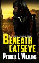 Beneath CatsEye