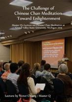 The Challenge of Chinese Chan Meditation Toward Enlightenment
