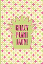 Crazy Plant Lady!: Logbook To Track Indoor Plant Watering Schedule Potted Plant Pink Stripe and Star Pattern