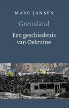 Grensland. Een geschiedenis van Oekraïne