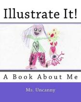 Illustrate It!