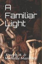 A Familiar Light