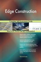 Edge Construction Complete Self-Assessment Guide