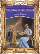 The Return Of Chase Cordell (Mills & Boon Vintage 90s Modern)
