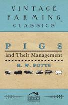 Pigs And Their Management