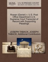 Rowan (Daniel) V. U.S. Post Office Department U.S. Supreme Court Transcript of Record with Supporting Pleadings