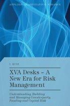 XVA Desks - A New Era for Risk Management