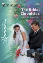 The Bridal Chronicles (Mills & Boon Silhouette)