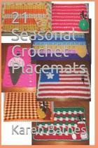 21 Seasonal Crochet Placemats