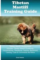 Tibetan Mastiff Training Guide Tibetan Mastiff Training Book Includes