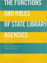 The Functions and Roles of State Library Agencies