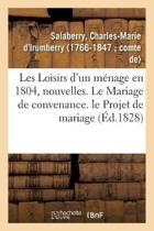 Les Loisirs d'Un M nage En 1804, Nouvelles