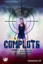 Complots - Tome 4