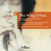 This Wing'D Hour, Song Cycles By Vaughan Williams,