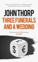 Three Funerals and a Wedding