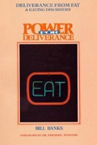 Deliverance from Fat and Eating Disorders