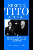 Keeping Tito Afloat