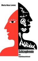 Schizophrenie Und Alkohol