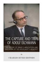 Capture and Trial of Adolf Eichmann