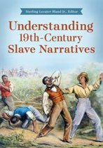 Understanding 19th-Century Slave Narratives