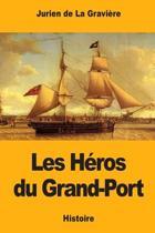 Les H ros Du Grand-Port