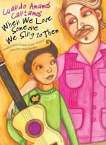 When We Love Someone We Sing to Them