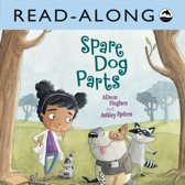 Spare Dog Parts Read-Along