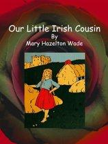 Our Little Irish Cousin