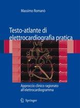 Testo-Atlante Di Elettrocardiografia Pratica