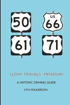 Slow Travels-Missouri